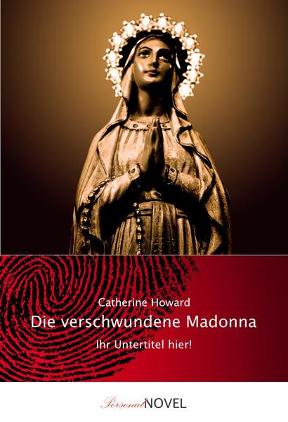 Die verschwundene Madonna