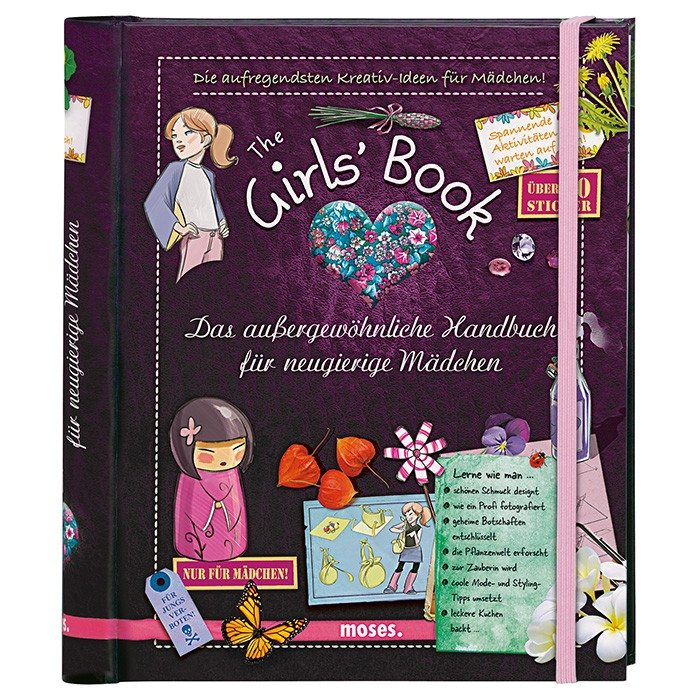 The Girl's Book - Das außergewöhnliche Handbuch für Mädchen
